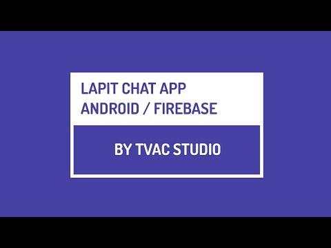 Lapit Chat App - Finishing Login And Register - Firebase Tutorials - Part 7 | Android Studio