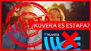 Kuvera Estafa ¡No Inviertas Sin Ver Esto! (LA VERDAD)