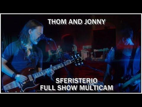 Thom And Jonny (Radiohead) - Live At Sferisterio 2017 (Multicam Full Show)