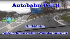 Autobahn Teil 6 - Wenden Autobahnkreuz/Autobahnausfahrt - Fahrstunde - Prüfungsfahrt - Sonderfahrt