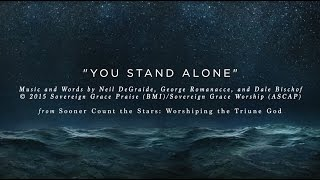You Stand Alone [Official Lyric Video]