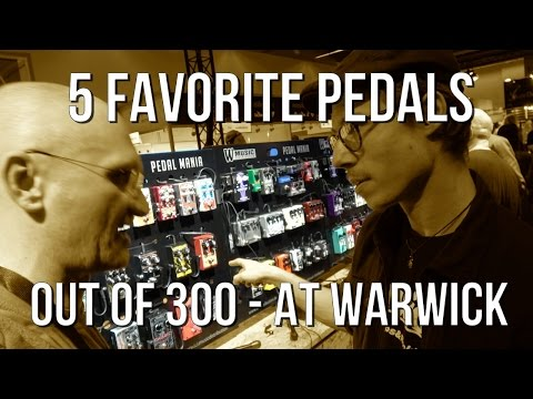 5 favorite pedals out of 300 at the Warwick Booth (Messe 2017)