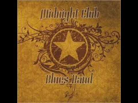 Midnight Club Blues Band - Get The Funk Out of The Blues