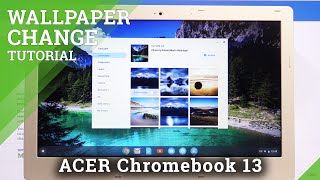 How to Change Wallpaper in ACER Chromebook 13 – Desktop Update