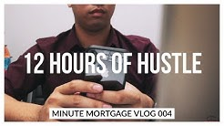 A Day In The Life - Minute Mortgage Vlog Ep. 004