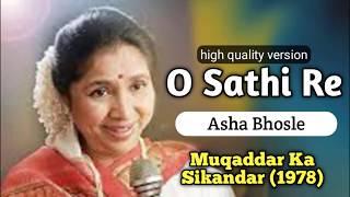 O Saathi Re    Asha Boshle    Muqaddar Ka Sikandar (1978)   WKR - Bollywood