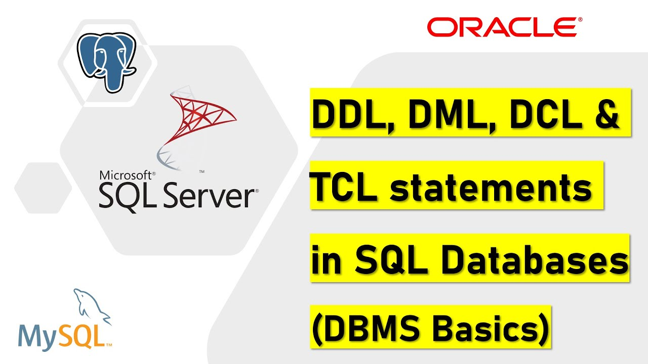 ddl  dml  dcl  u0026 tcl statements in sql  database basics