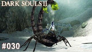 DARK SOULS 2 | #030 - Skorpionin Najka (Bosskampf) | Let's Play Dark Souls (Deutsch/German)