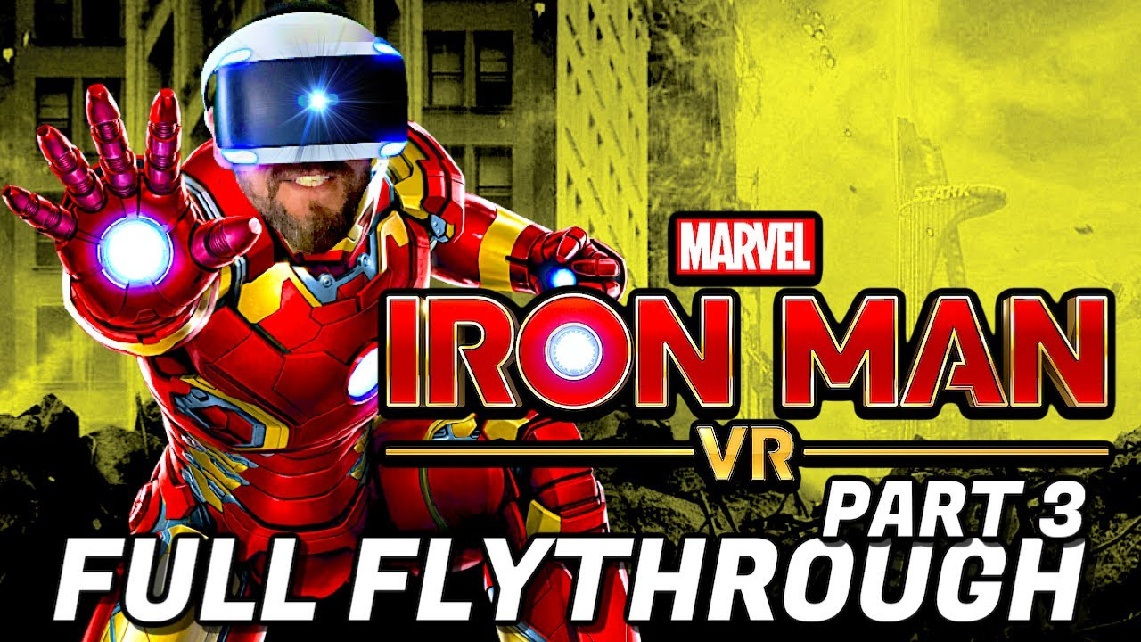 Marvel's Iron Man VR Full Flythrough Part 3 on Playstation VR