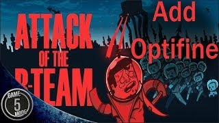 How To Add Optifine For Attack Of The B Team Modpack