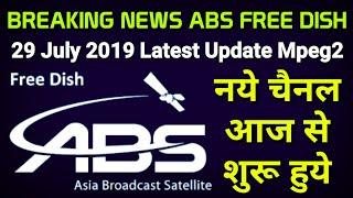BREAKING NEWS ABS FREE DISH नये चैनल आज से शुरू हुये Latest Update Mpeg2 New Channel List Sahil