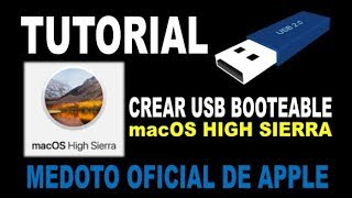 Crear USB booteable macOS HIGH SIERRA | METODO OFICIAL DE APPLE