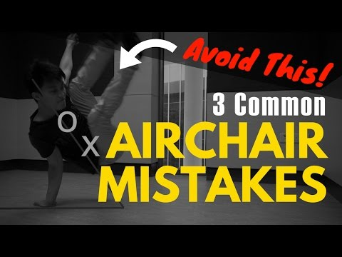 How To Air Chair - 3 Common Airchair Mistakes (Includes Exercises To Correct Them!)