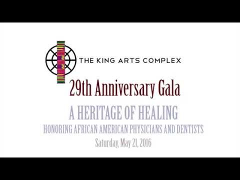 The King Arts Complex 29th Anniversary Gala - A Heritage of Healing
