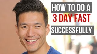 How to do a 3 day fast successfully