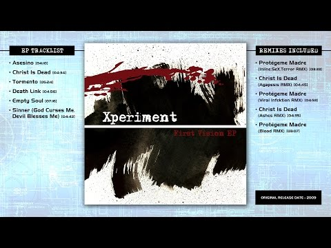 Xperiment - First Vision EP (Full Album / 2009)