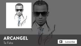 Arcangel Te Falta Audio.mp3