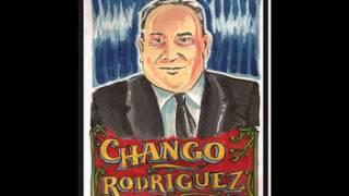 Chango Rodríguez - Grandes éxitos
