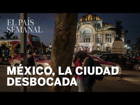 México la ciudad desbocada  Crónicas Sudacas  El País Semanal