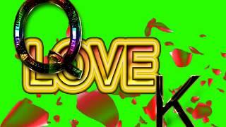 Q Love K Letter Green Screen For WhatsApp Status | Q & K Love,Effects chroma key Animated Video