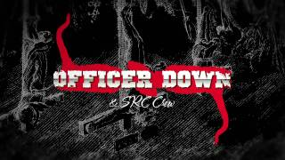 """OFFICER DOWN  """" ENCERRADO"""""""