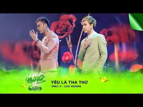 Liên khúc: Yêu Là Tha Thứ - Only C, Lou Hoàng | Gala Nhạc Việt 10 (Official)