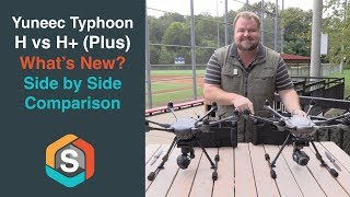 What is the difference between the new Yuneec Typhoon H+ (Plus) and the regular Typhoon H?