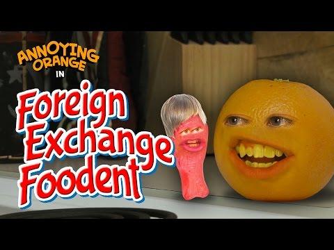Annoying Orange - Foreign Exchange Foodent