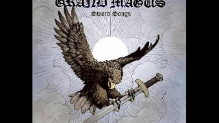 Grand Magus -  Every Day There's a Battle to Fight