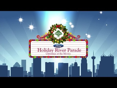 Ford Holiday River Parade 2017 - San Antonio
