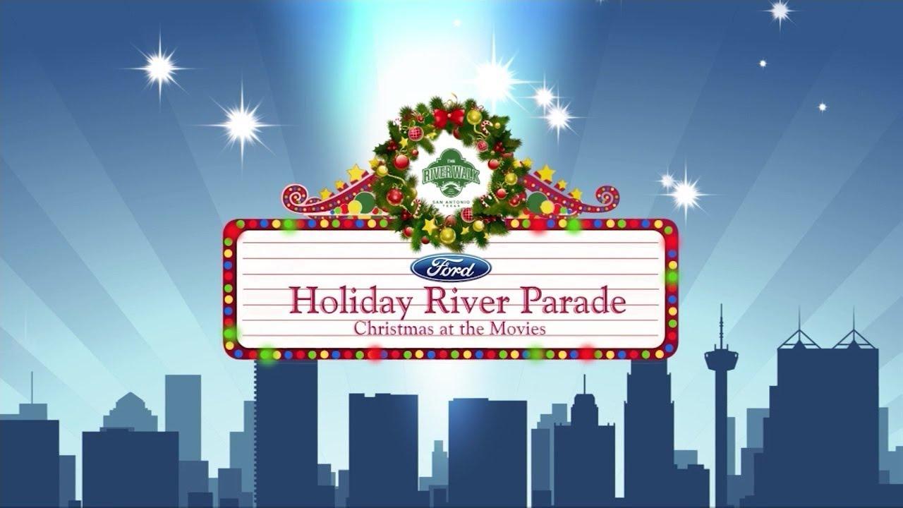 San Antonio Ford >> Ford Holiday River Parade 2017 San Antonio