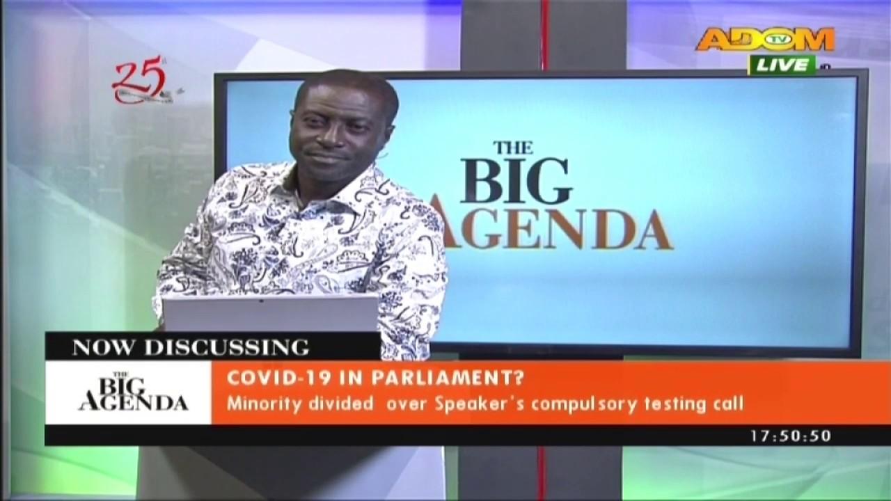 Covid19 In Parliament The Big Agenda On Adom Tv 26 5 20 Youtube