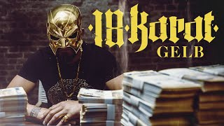 "18 KARAT -""GELB"" [ official Video ] prod. by Young Mesh"