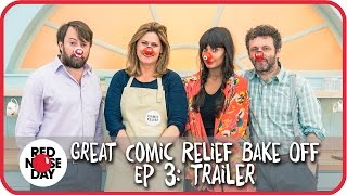 Ep 3: Trailer | The Great Comic Relief Bake Off 2015