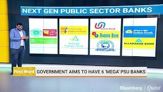 Government To Merge Ten Public Sector Banks Into Four