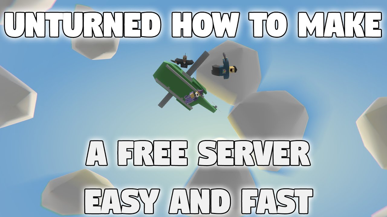 How to make an unturned server