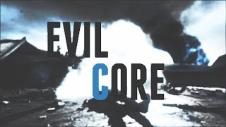 Evil Core ft  Dusty