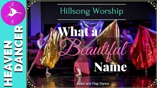 What A Beautiful Name Hillsong Worship Dance  (Let There Be Light version)