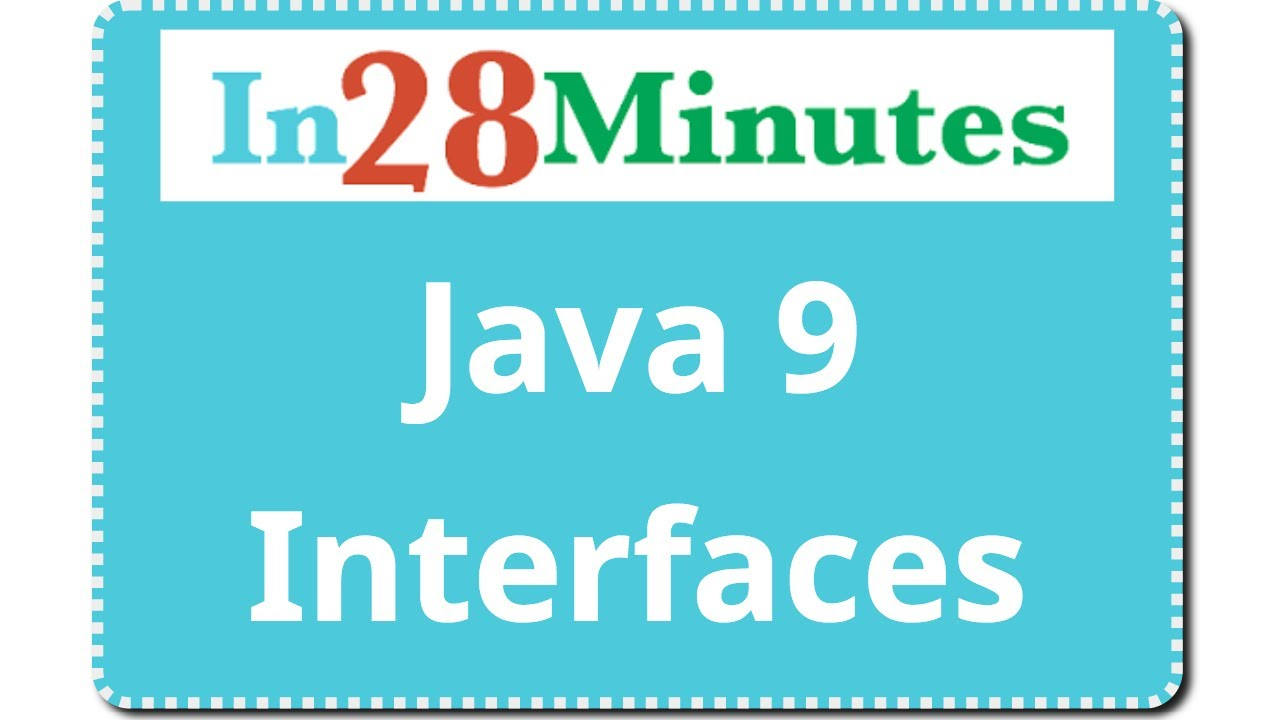 Java Interface Tutorial - 4 - Interface vs Abstract Class