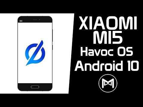 Xiaomi Mi5 | Havoc OS 3.0 | Android 10 Q ROM