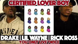Drake ft. Lil Wayne & Rick Ross - You Only Live Twice FIRST REACTION/REVIEW (CLB)