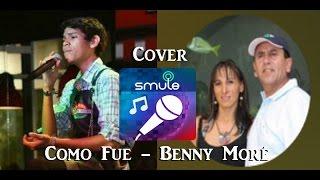 Gambar cover Como Fue / Benny Moré / Smule Cover Pedro Cuevas ft, Mario M. Segovia