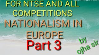The Rise of Nationalism in Europe,PART-3,By - OJHA SIR.(The making of Nationalism in Europe-2.1&2.2)