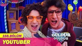 Güldür Güldür Show 168.Bölüm - Youtuber