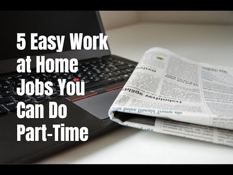 5 Easy Work at Home Jobs You Can Do Part-Time