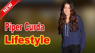 Piper Curda - Lifestyle, Boyfriend, Family, Facts, Net Worth, Biography 2020 | Celebrity Glorious