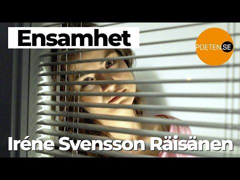 ENSAMHET diktvideo av poeten Iréne Svensson Räisänen