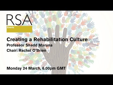 RSA Replay: Creating a Rehabilitation Culture