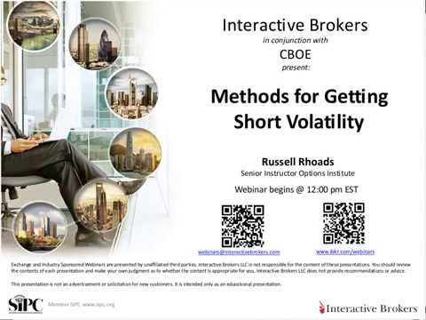 CBOE - Methods for Getting Short Volatility