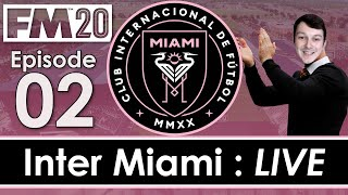 Inter Miami LIVE | Inaugural Game | Football Manager 2020 | #2